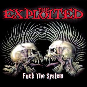 Exploited Fuck the System, 2003
