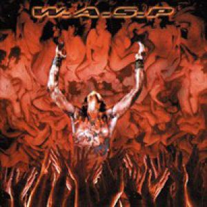 W.A.S.P. The Neon God: Part 1 – The Rise, 2004