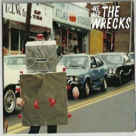 The Wrecks We Are The Wrecks, 2017