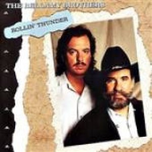 Bellamy Brothers Rollin' Thunder, 1991