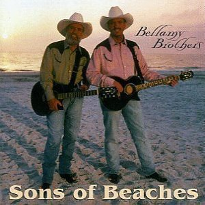 Bellamy Brothers Sons Of Beaches, 1995