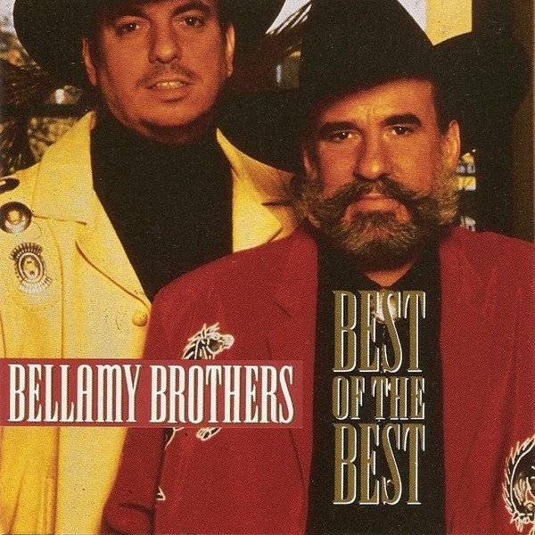 Bellamy Brothers Best Of The Best, 1995