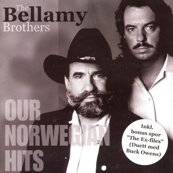 Bellamy Brothers Our Norwegian Hits, 2001