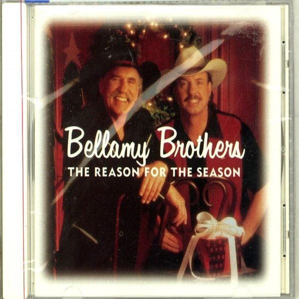 Bellamy Brothers The Reason For The Season, 2002