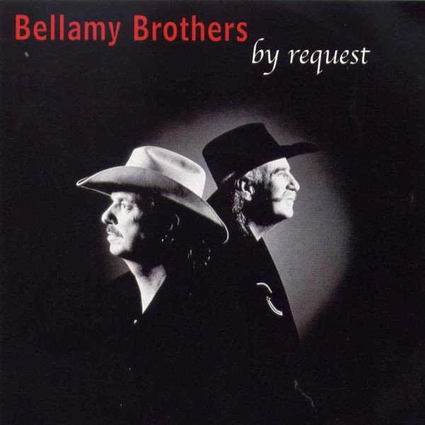 Bellamy Brothers By Request, 2003