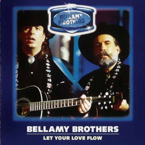 Bellamy Brothers Let Your Love Flow, 1976