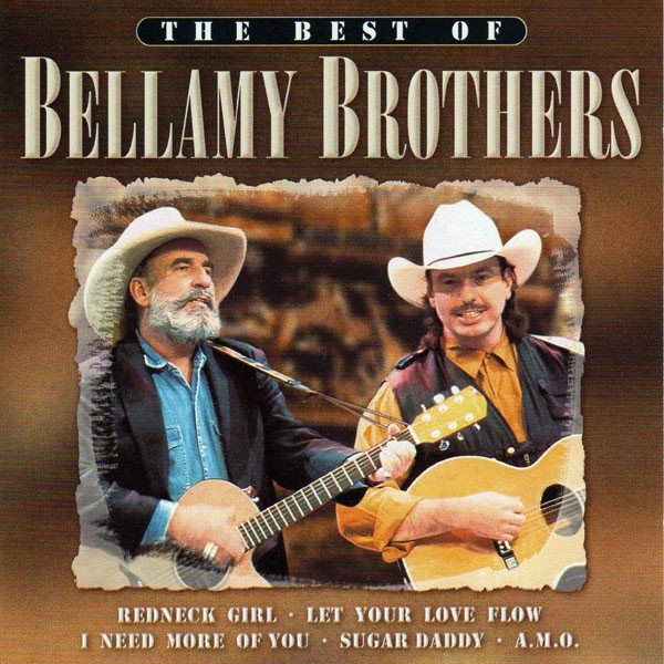 Bellamy Brothers The Best Of Bellamy Brothers, 2011