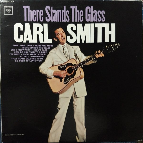 Carl Smith There Stands The Glass, 1964