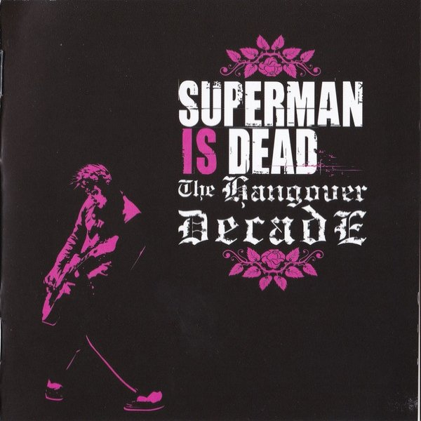 Superman Is Dead The Hangover Decade, 2004