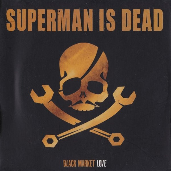 Superman Is Dead Black Market Love, 2006