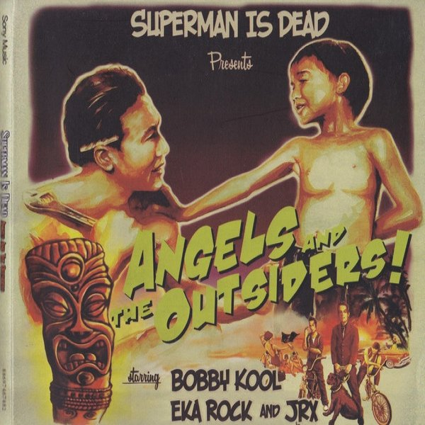 Superman Is Dead Angels And The Outsiders!, 2009