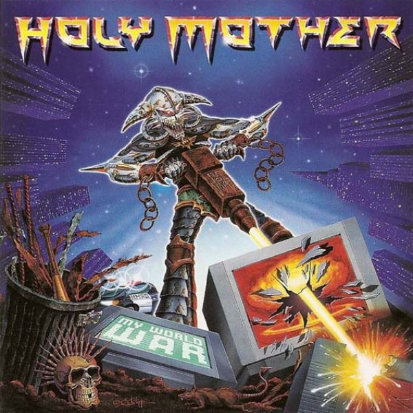 Holy Mother My World War, 2000