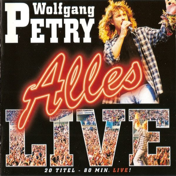 Wolfgang Petry Alles - Live, 1999