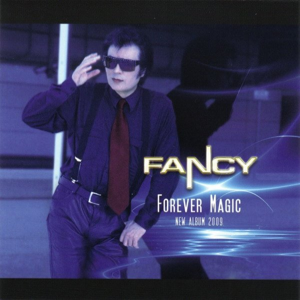 Fancy Forever Magic, 2008
