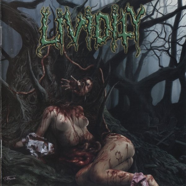 Lividity Used, Abused, And Left For Dead, 2006