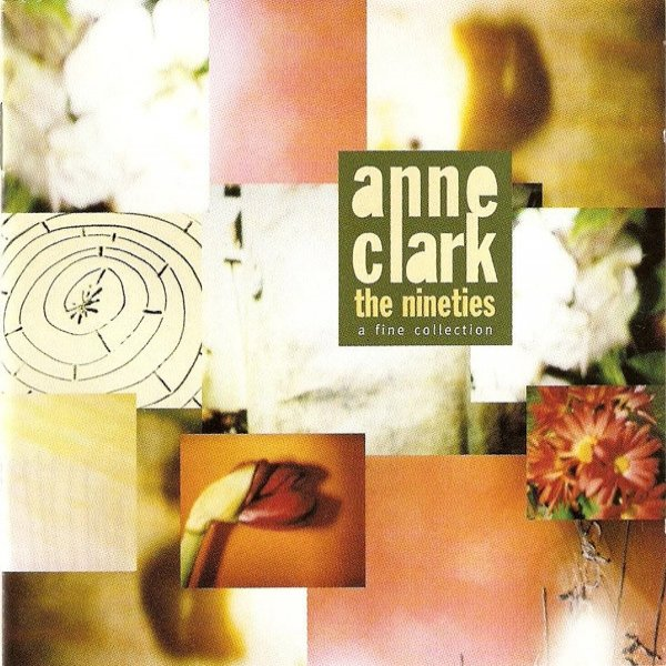 Anne Clark The Nineties A Fine Collection, 1996