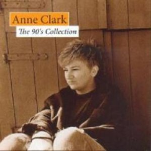 Anne Clark The 90's Collection, 2005
