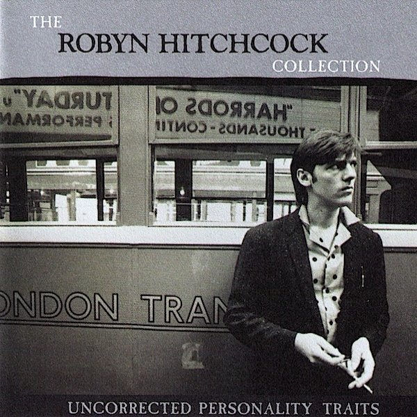 Robyn Hitchcock Uncorrected Personality Traits, 1997