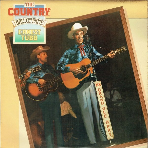Ernest Tubb The Country Hall Of Fame, 1979