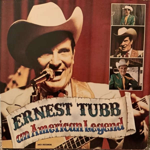Ernest Tubb An American Legend  His Greatest Hits, 1981