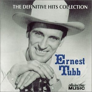 Ernest Tubb The Definitive Hits Collection, 2001