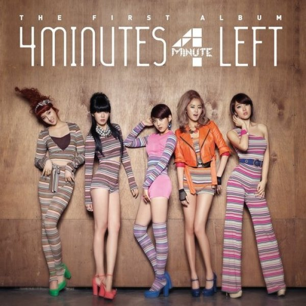 4minute 4Minutes Left, 2011