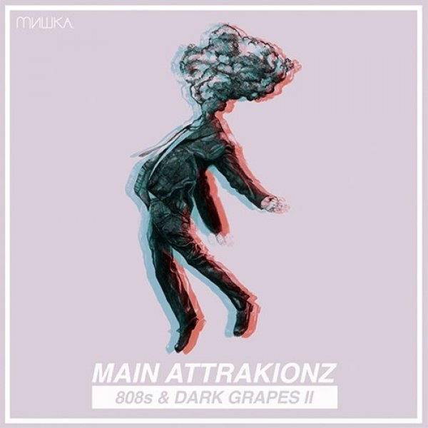 Main Attrakionz 808s & Dark Grapes II, 2011
