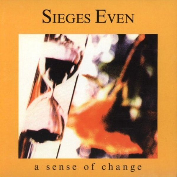 Sieges Even A Sense of Change, 1991