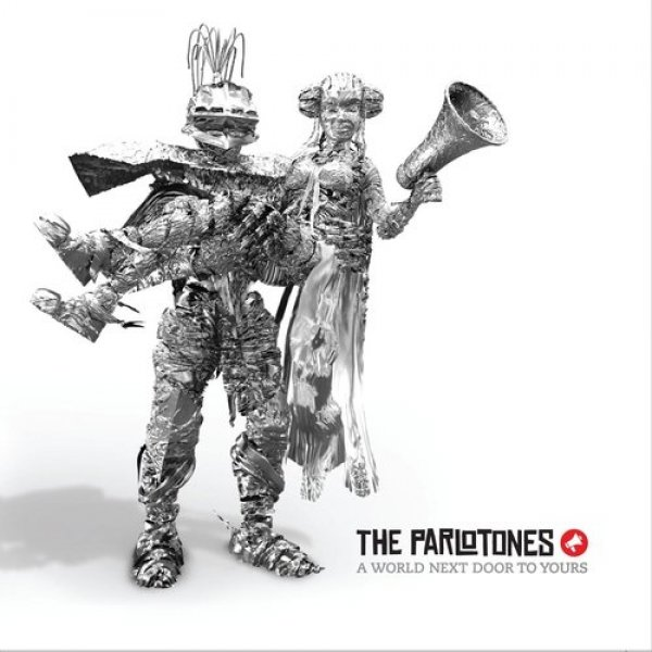 The Parlotones A World Next Door to Yours, 2007