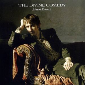 The Divine Comedy Absent Friends, 2004