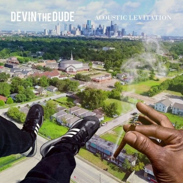 Devin the Dude Acoustic Levitation, 2017