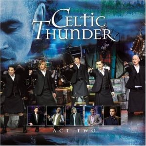 Celtic Thunder  Act Two, 2008