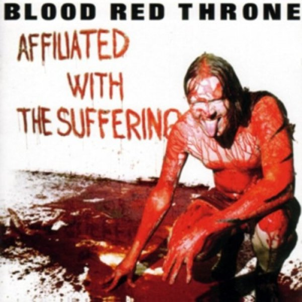 Blood Red Throne Affiliated with the Suffering, 2003