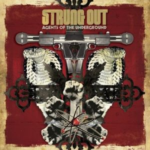 Strung Out Agents of the Underground, 2009