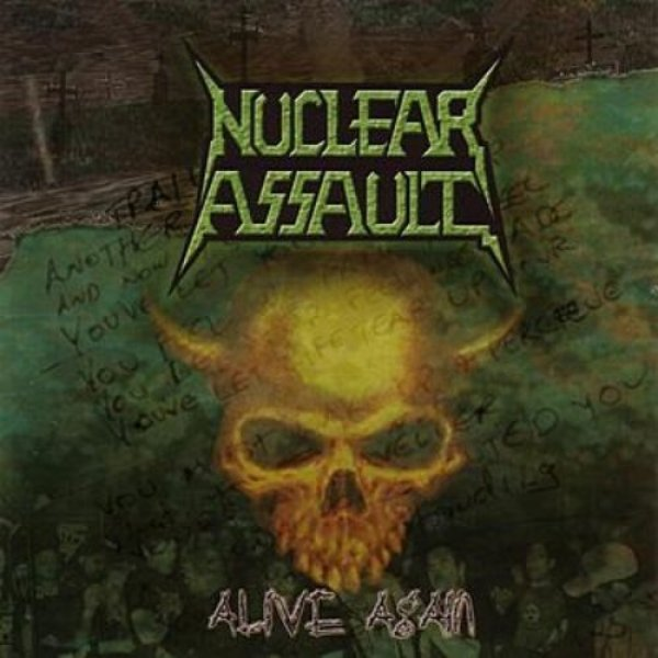 Nuclear Assault Alive Again, 2003