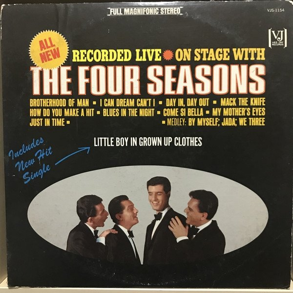 The Four Seasons All New Recorded Live • On Stage with The 4 Seasons, 1965
