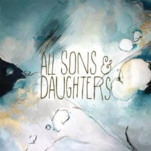 All Sons & Daughters Album