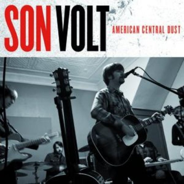 Son Volt American Central Dust, 2009