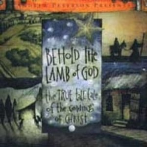 Behold the Lamb of God Album