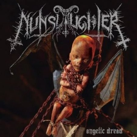 Nunslaughter Angelic Dread, 2014