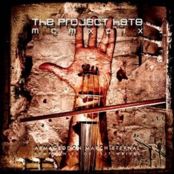 The Project Hate MCMXCIX Armageddon March Eternal – Symphonies of Slit Wrists, 2005