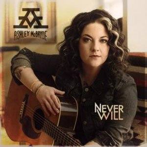 Ashley McBryde Never Will, 2020