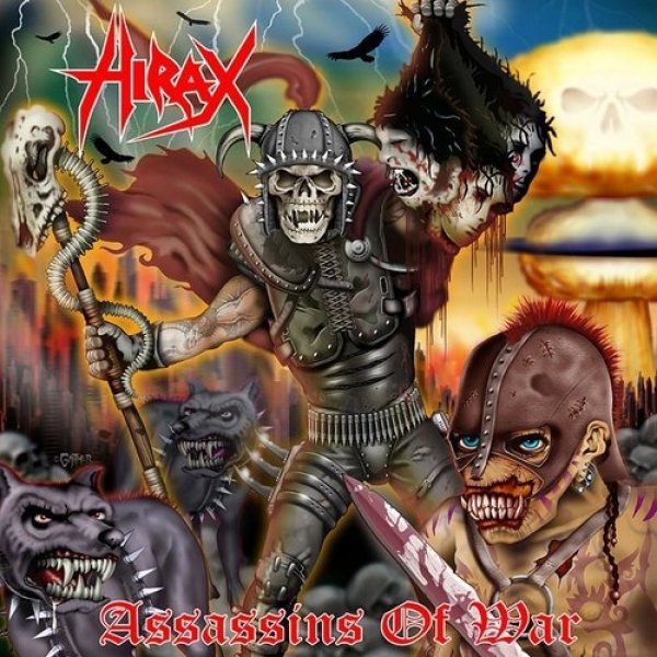 Hirax Assassins of War, 2007