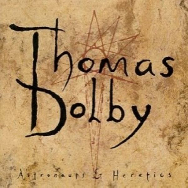 Thomas Dolby Astronauts & Heretics, 1992