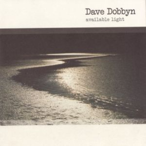 Dave Dobbyn Available Light, 2020