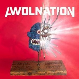 AWOLNATION Angel Miners & the Lightning Riders, 2020