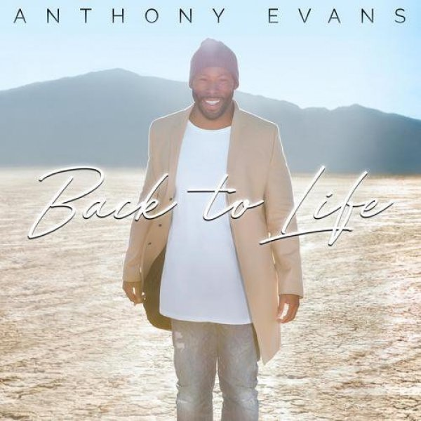 Anthony Evans Back to Life, 2017