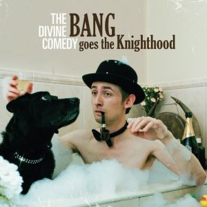 Bang Goes the Knighthood Album