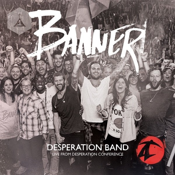 Desperation Band Banner, 2014