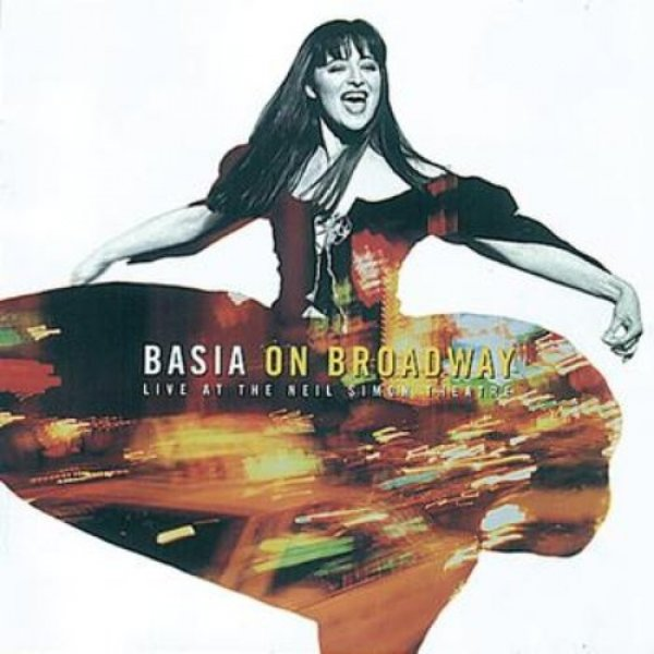 Basia Basia on Broadway, 1995